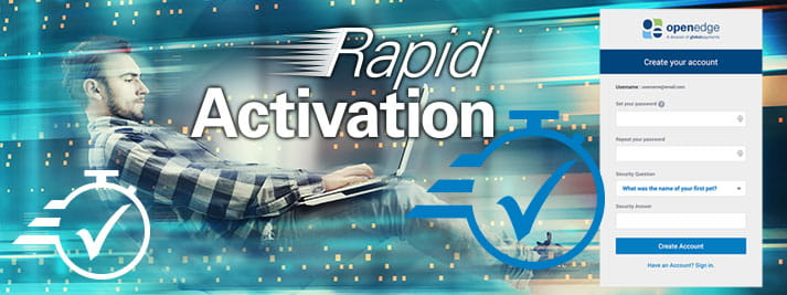 Rapid Activation simplifies digital merchant onboarding.