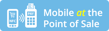 Mobile at the Point of Sale